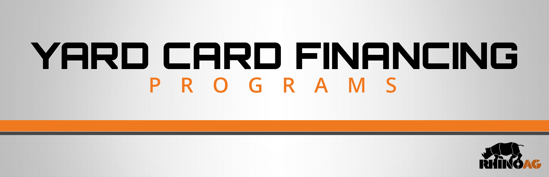 RhinoAg: Rhino AG - Yard Card Financing Programs