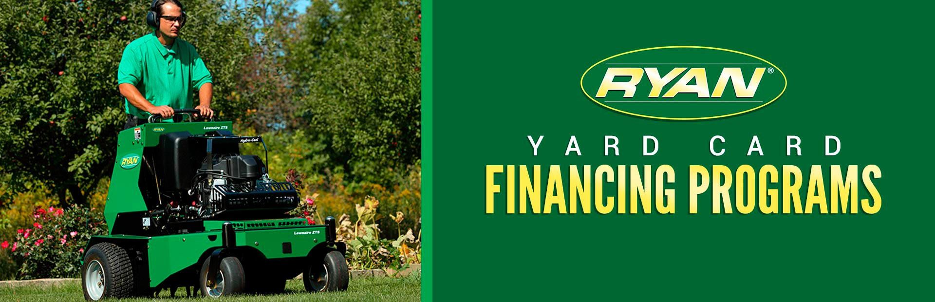 Ryan: Ryan - Yard Card Financing Programs