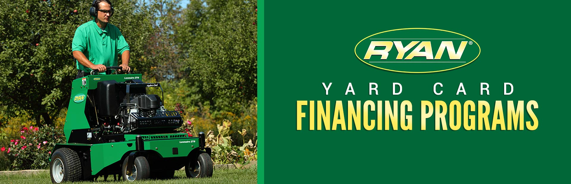 Ryan: Ryan – Yard Card Financing Programs
