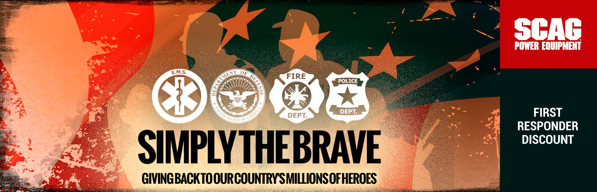 Scag: Simply the Brave-First Responder Discount Program