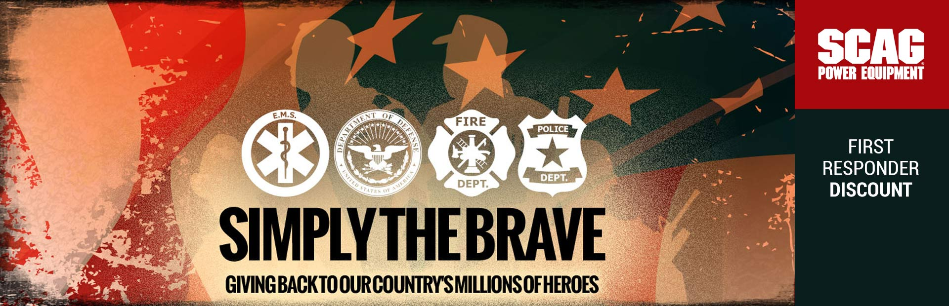 Scag: Simply the Brave - First Responder Discount