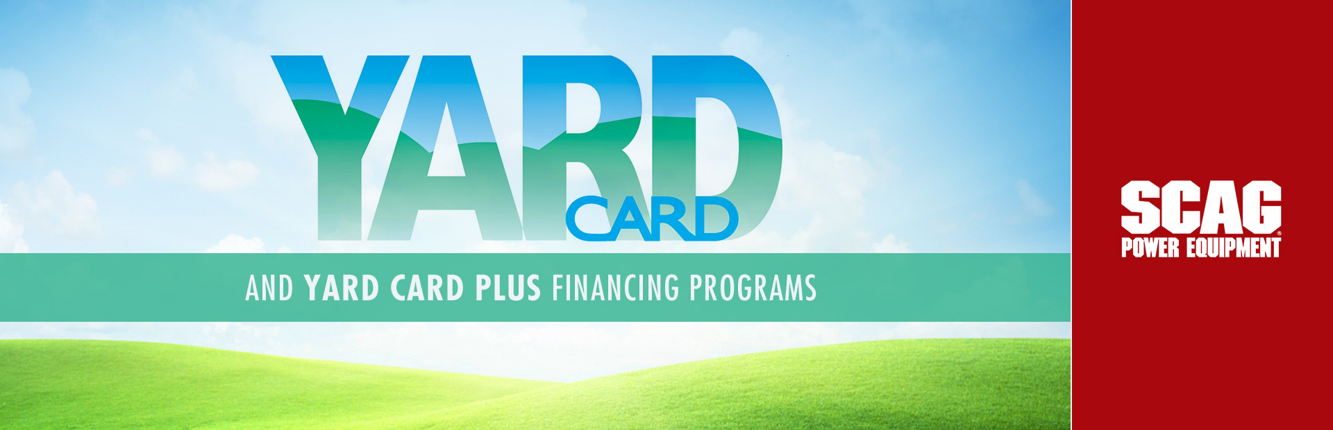 Scag: Yard Card and Yard Card Plus Financing Programs