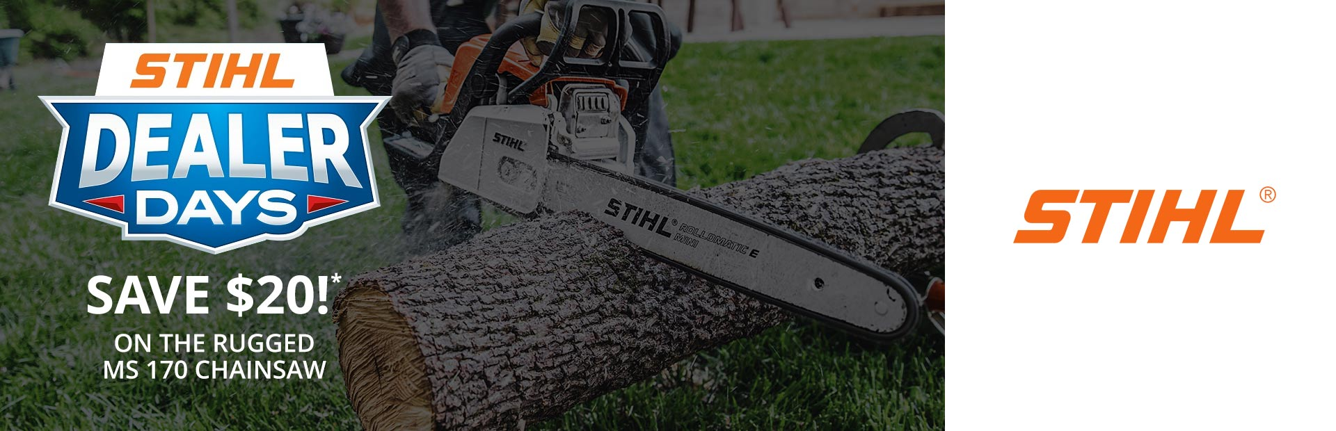 STIHL: STIHL Dealer Days Are Happening Now! - Chainsaw