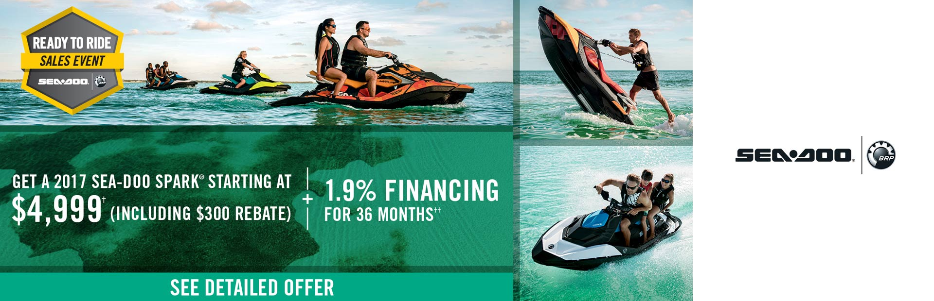 Sea-Doo: Ready to Ride Sales Event - Sea-Doo Spark