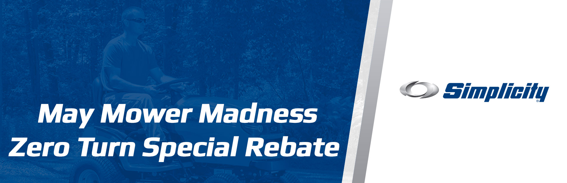 Simplicity: May Mower Madness Zero Turn Special Rebate