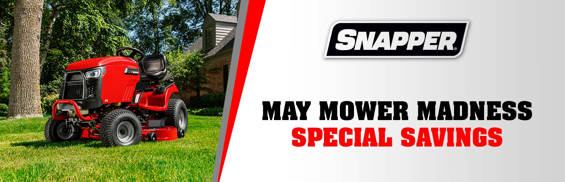 Snapper: MAY MOWER MADNESS SPECIAL SAVINGS