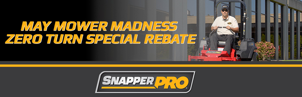 Snapper Pro: May Mower Madness Zero Turn Special Rebate