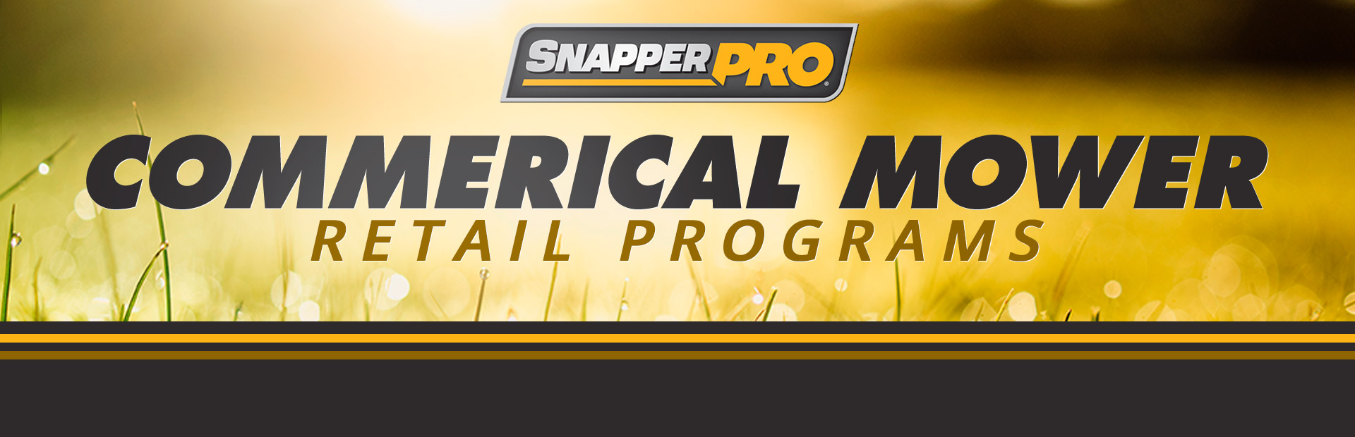Snapper Pro: Commercial Mower Retail Programs