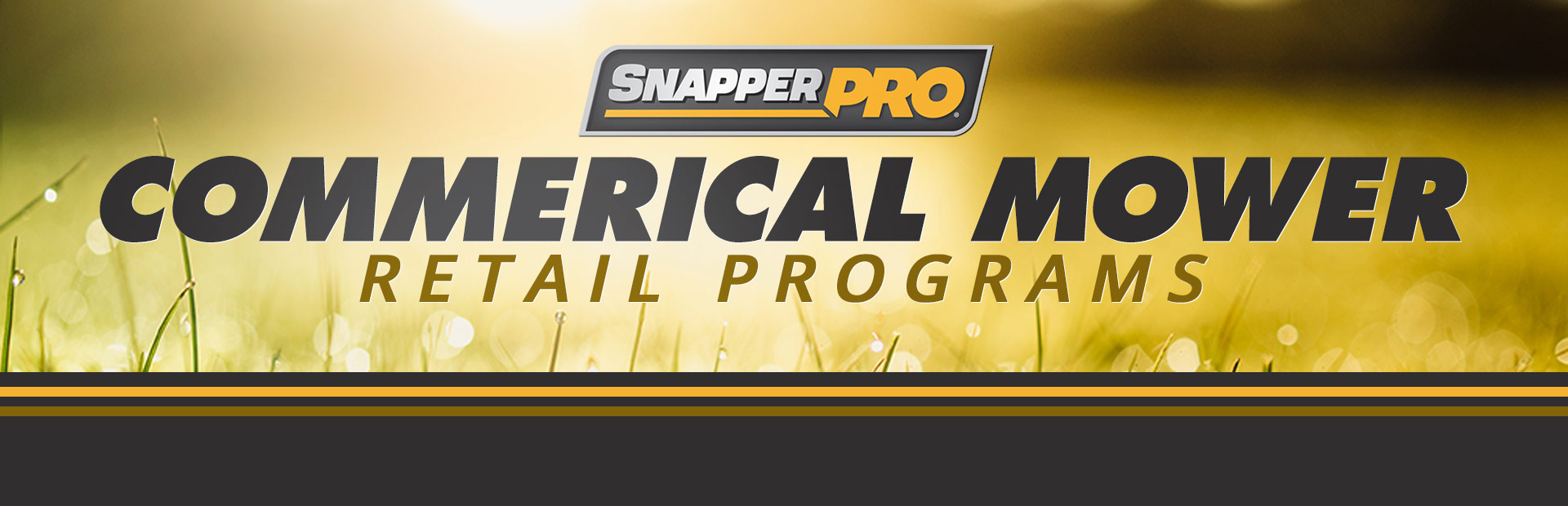Snapper Pro: Commerical Mower Retail Programs