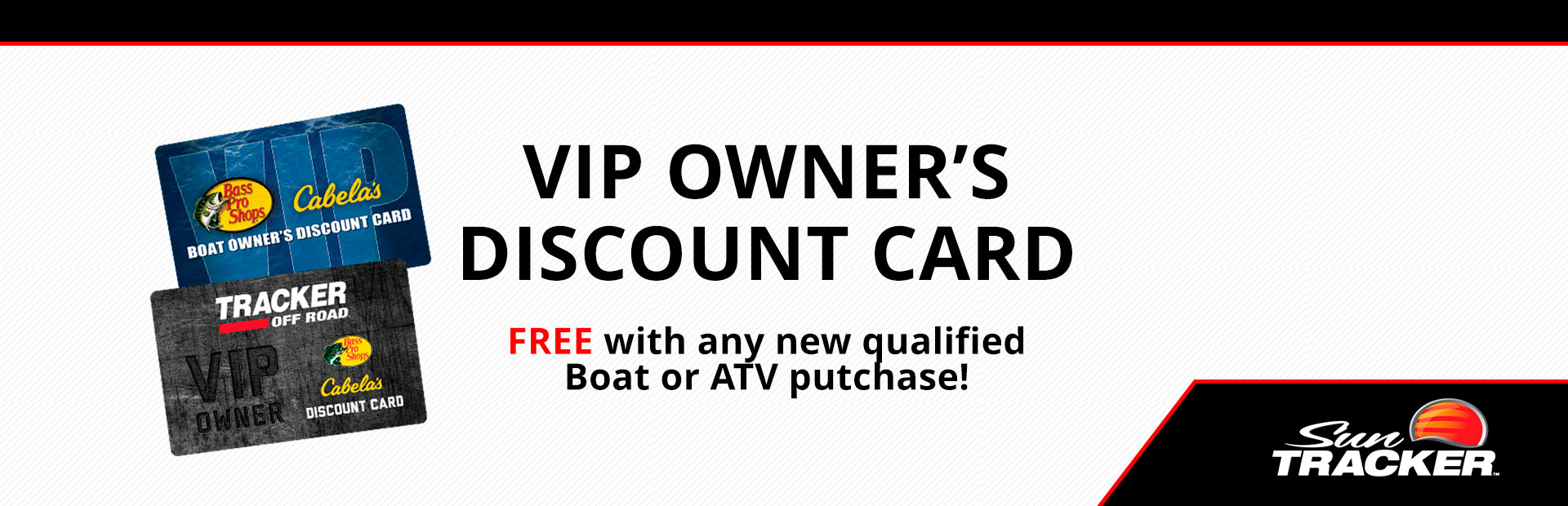 Sun Tracker: Free Owner's Discount Card w/ Boat Purchase