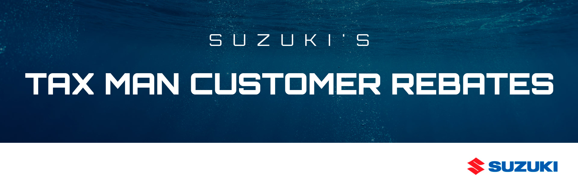 Suzuki: Suzuki Tax Man Customer Rebates