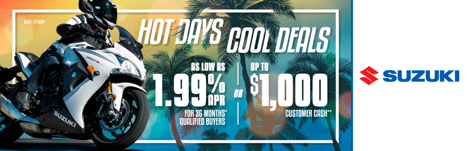 Suzuki: Suzuki - HOT DAYS COOL DEALS