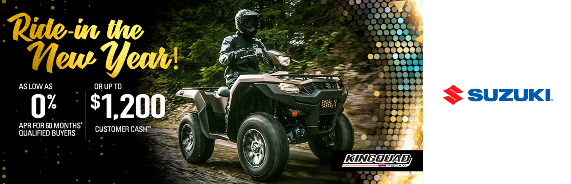 Suzuki: Ride-In The New Year! - ATVs
