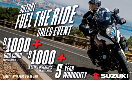 Suzuki Fuel the Ride Sales Event -  Motorcycle