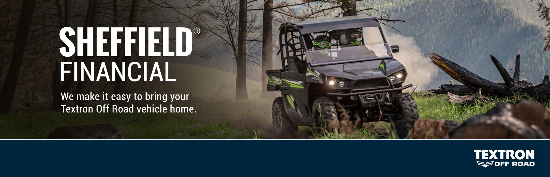Textron Off Road: Sheffield® Financial