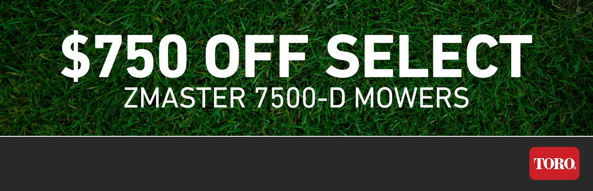 Toro: $750 Off Select ZMaster 7500-D Mowers