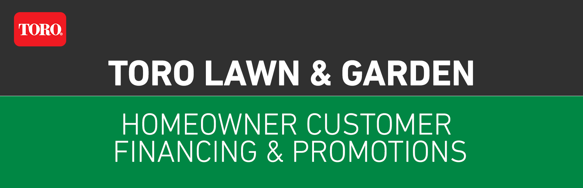Toro: Toro Homeowner Customer Financing & Promotions
