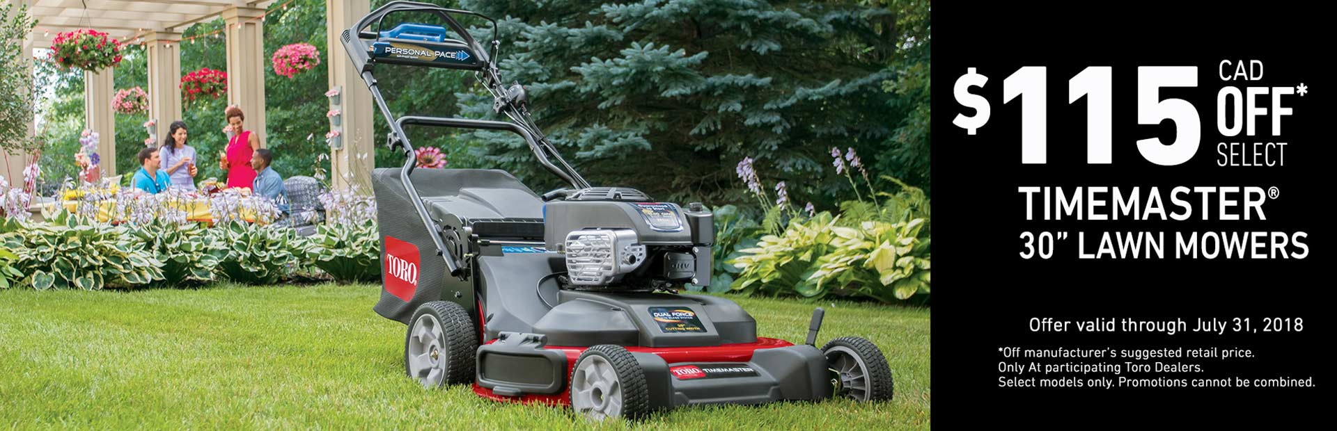 Toro: $115 CAD OFF Select Off Select TimeMaster Mowers