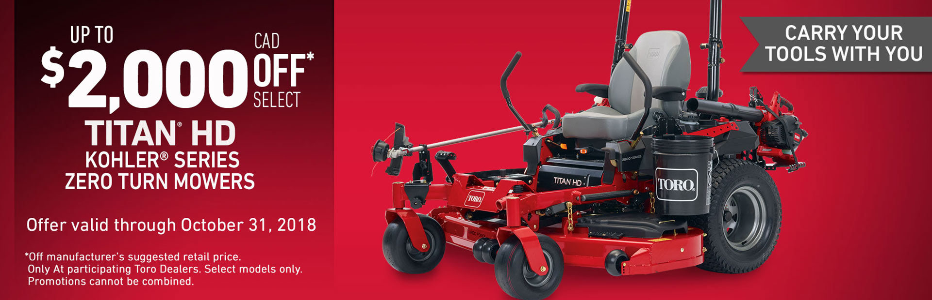 Toro: $2000 CAD OFF 2017 TITAN® HD 2000 Series Mowers