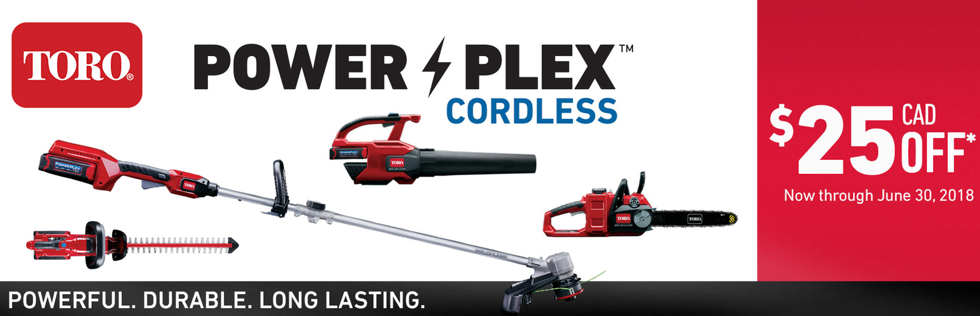 Toro: Up To $25 CAD OFF Select PowerPlex Tools