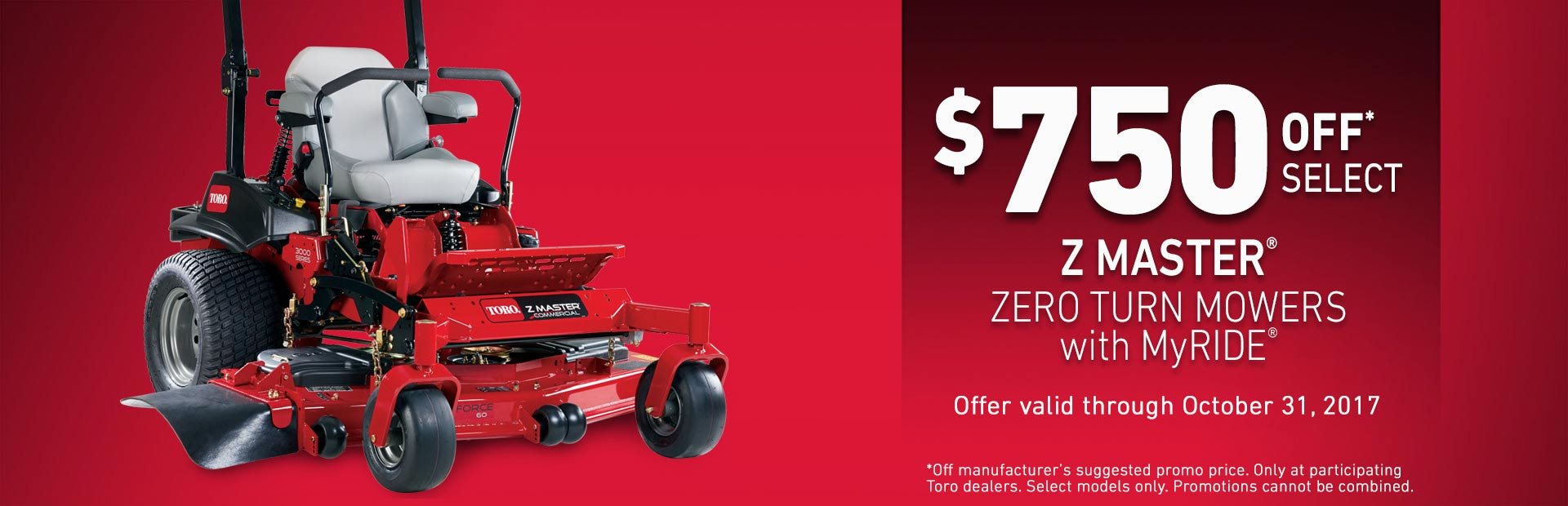 Toro: $750 Off Select Z Master® MyRIDE® Mowers