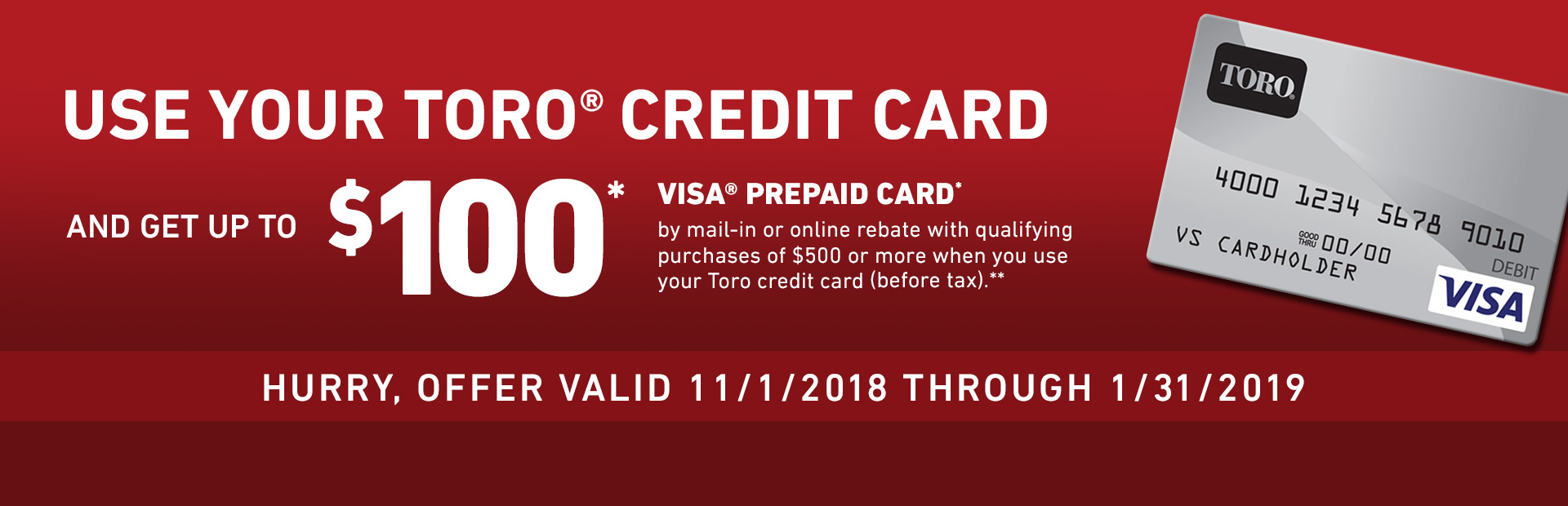 Toro: Toro Credit Card Rebate Offer