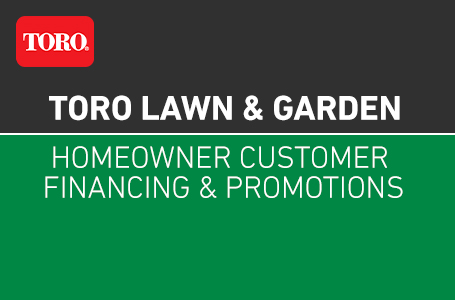 Toro Homeowner Customer Financing & Promotions