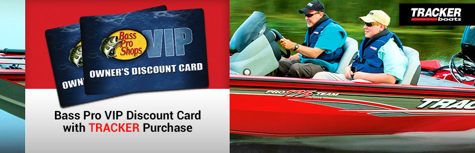 Tracker: Bass Pro VIP Discount Card with TRACKER Purchase