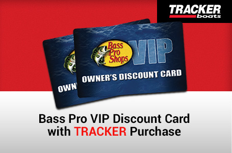 Bass Pro VIP Discount Card with TRACKER Purchase