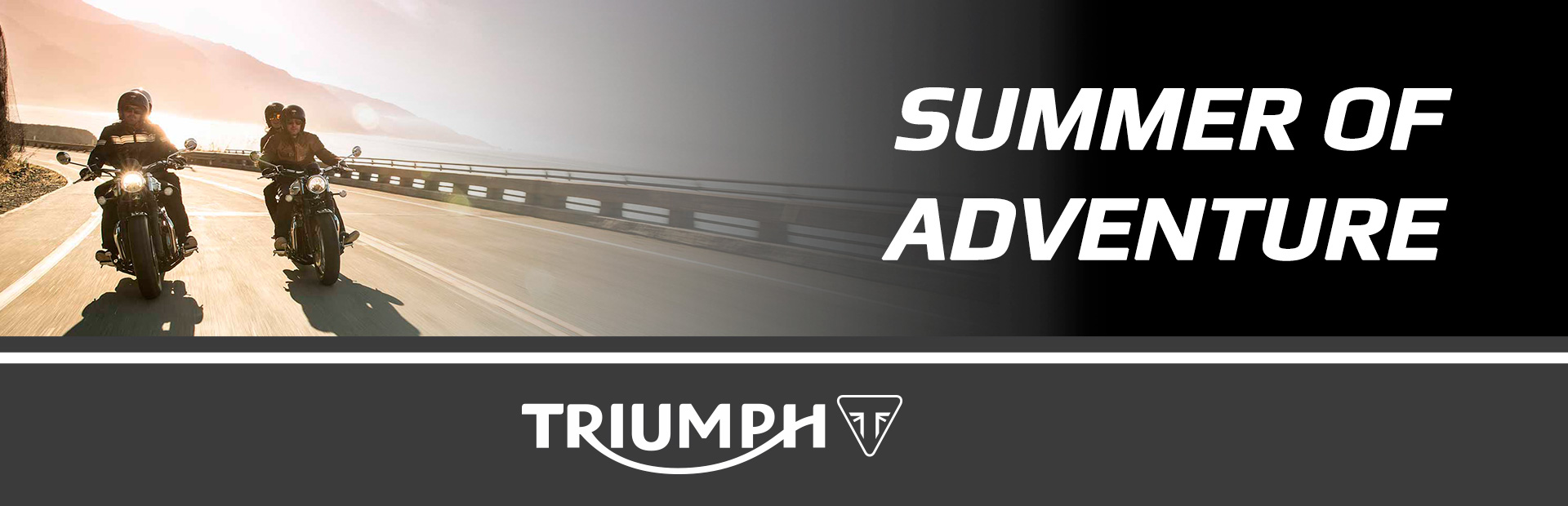 Triumph: SUMMER OF ADVENTURE