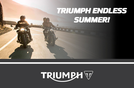 TRIUMPH ENDLESS SUMMER!