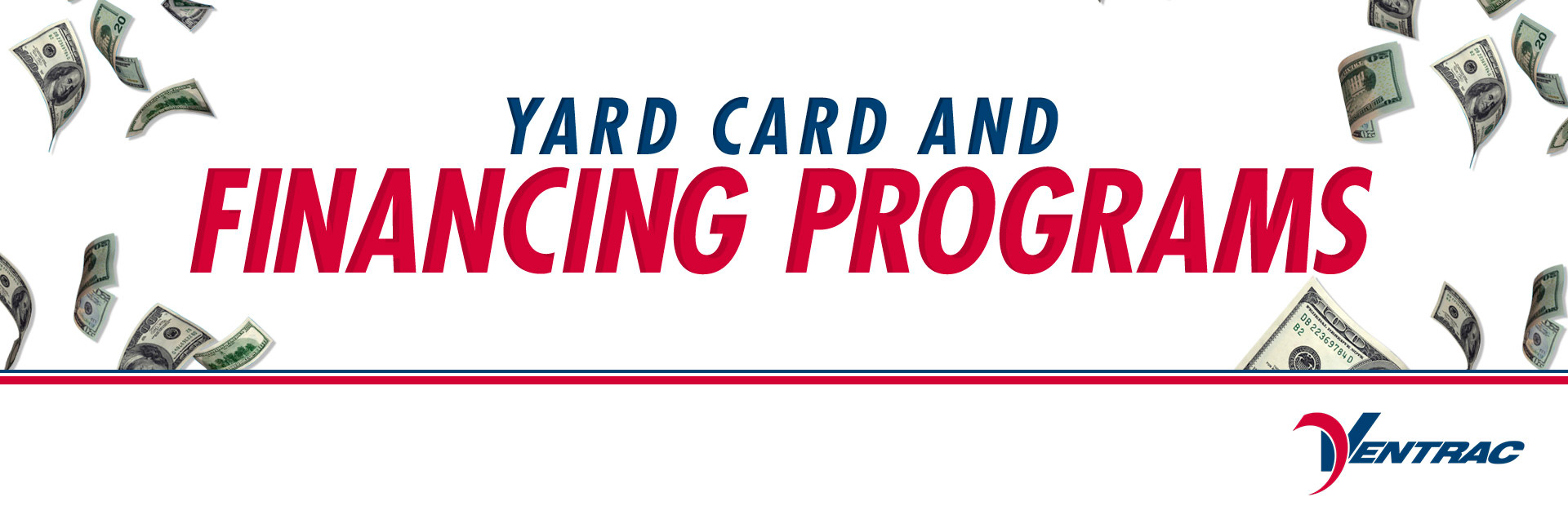 Ventrac: VENTRAC – Yard Card and Financing Programs