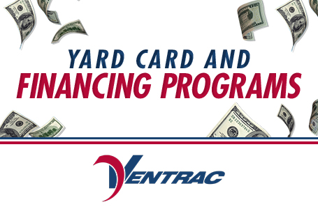 VENTRAC – Yard Card and Financing Programs