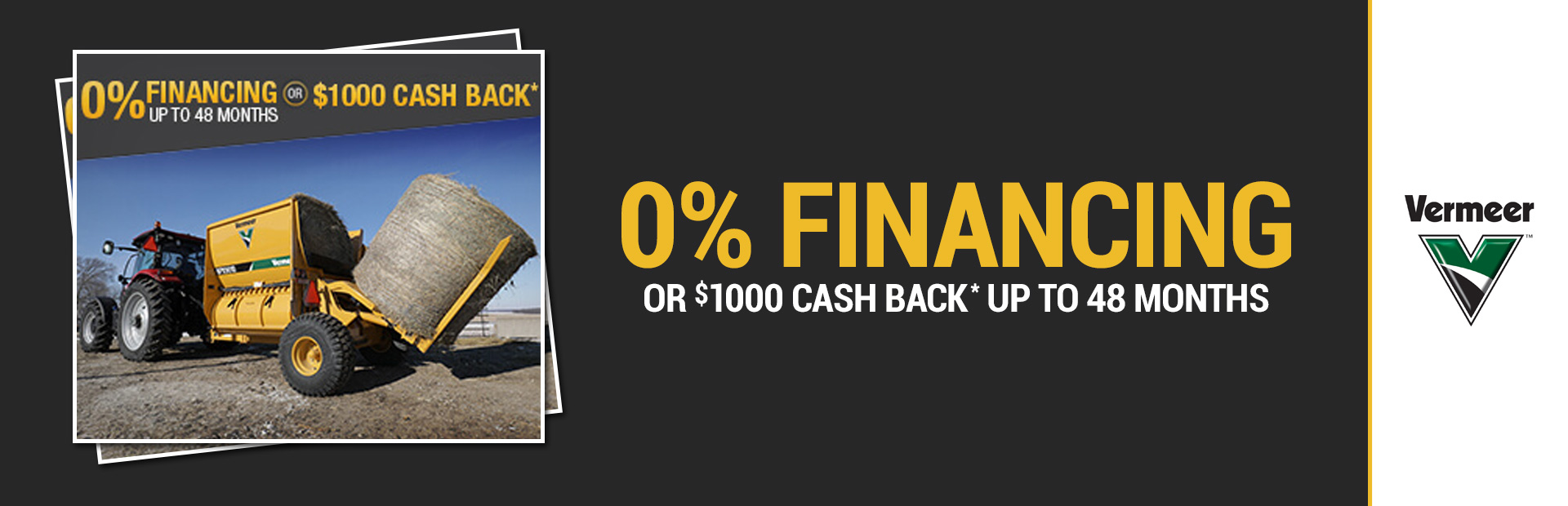 Vermeer: 0% Financing or $1000 Cash Back* up to 48 months