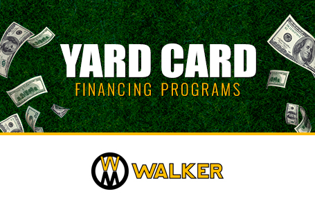 Walker - Yard Card Financing Programs