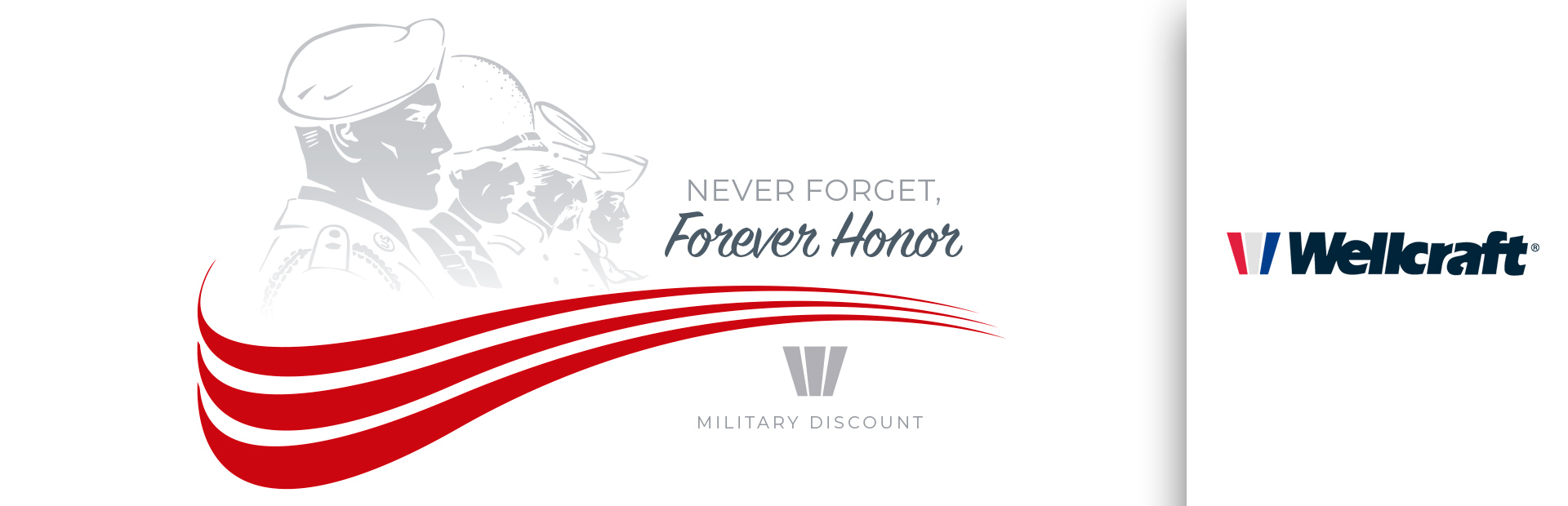 Wellcraft: Never Forget, Forever Honor Military Discount