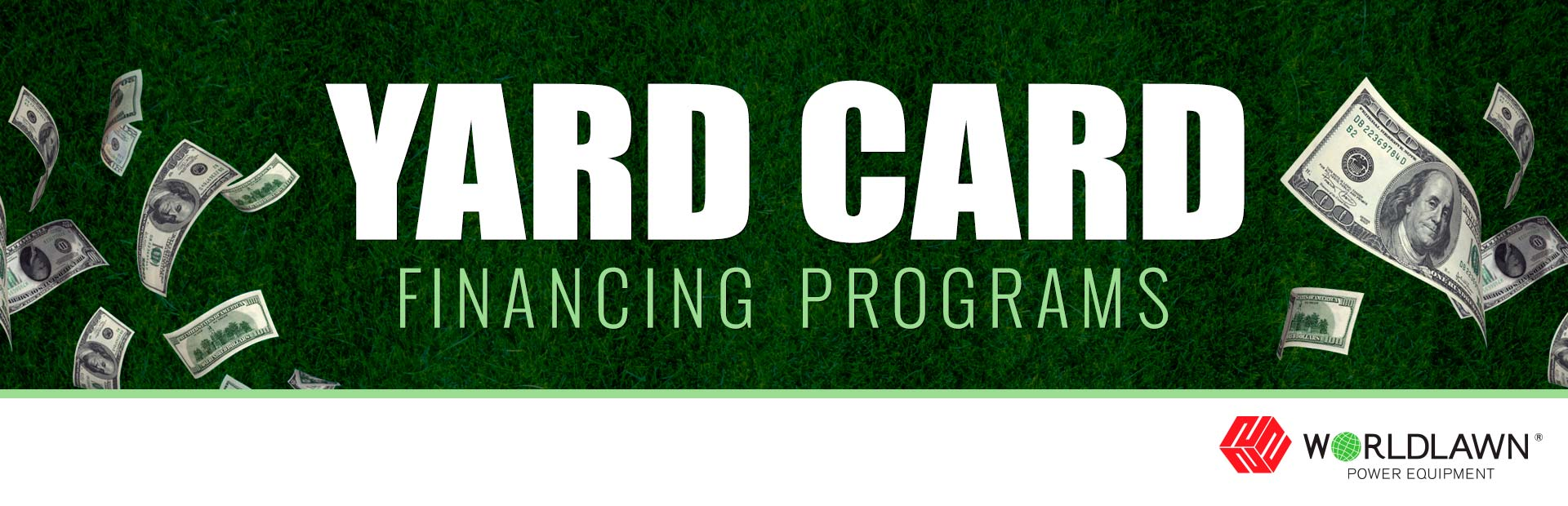 Worldlawn Power Equipment, Inc.: Worldlawn - Yard Card Financing Programs