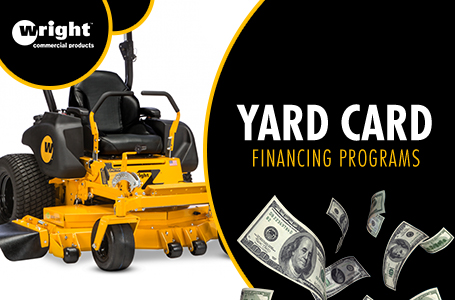 Wright - Yard Card Financing Programs