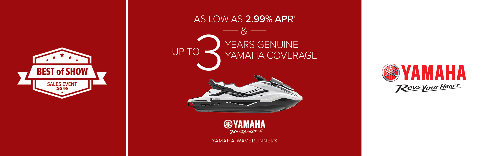Yamaha: Best of Show - As Low As 2.99% APR
