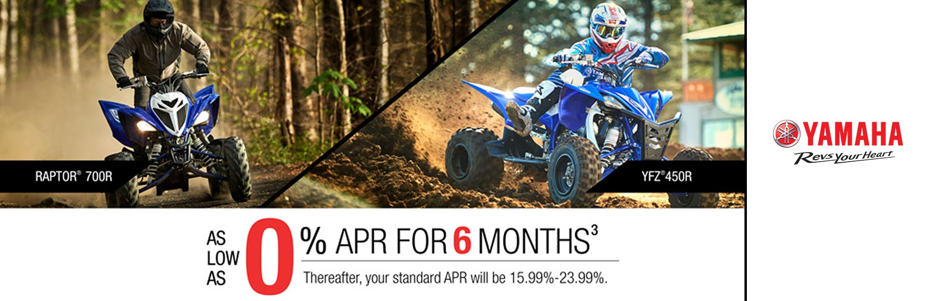 Yamaha: 0% APR For 6 Months