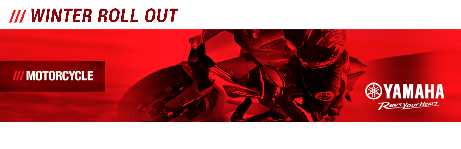 Yamaha: Winter Roll Out
