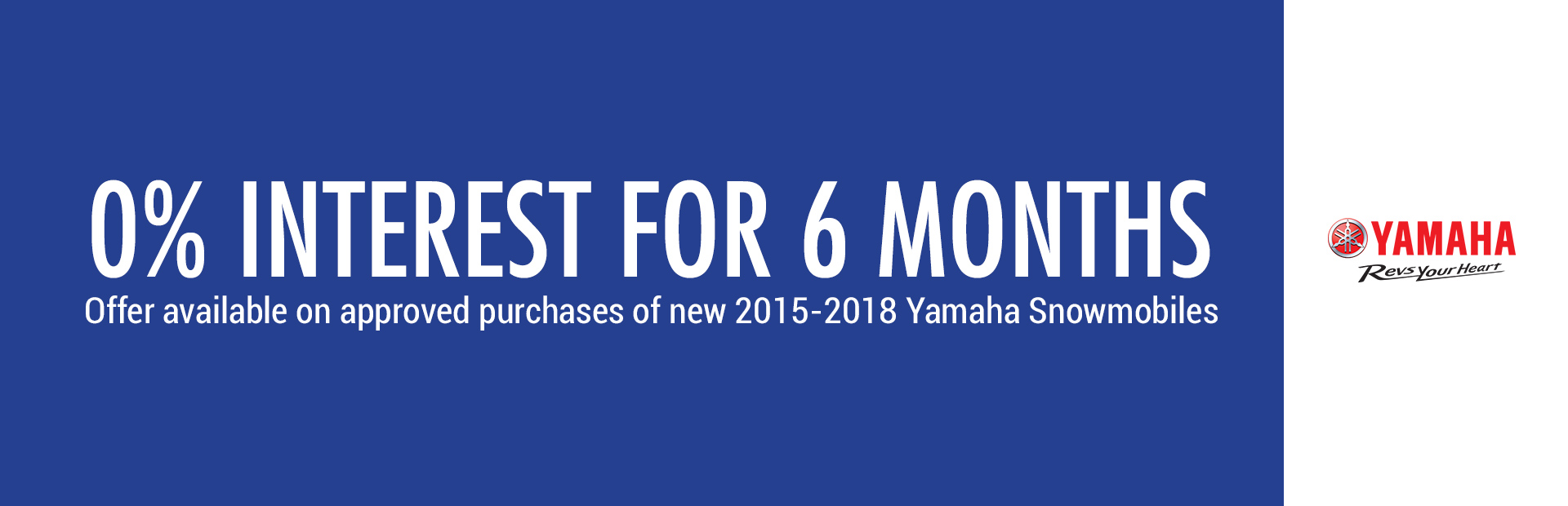 Yamaha: 0% Interest For 6 Months