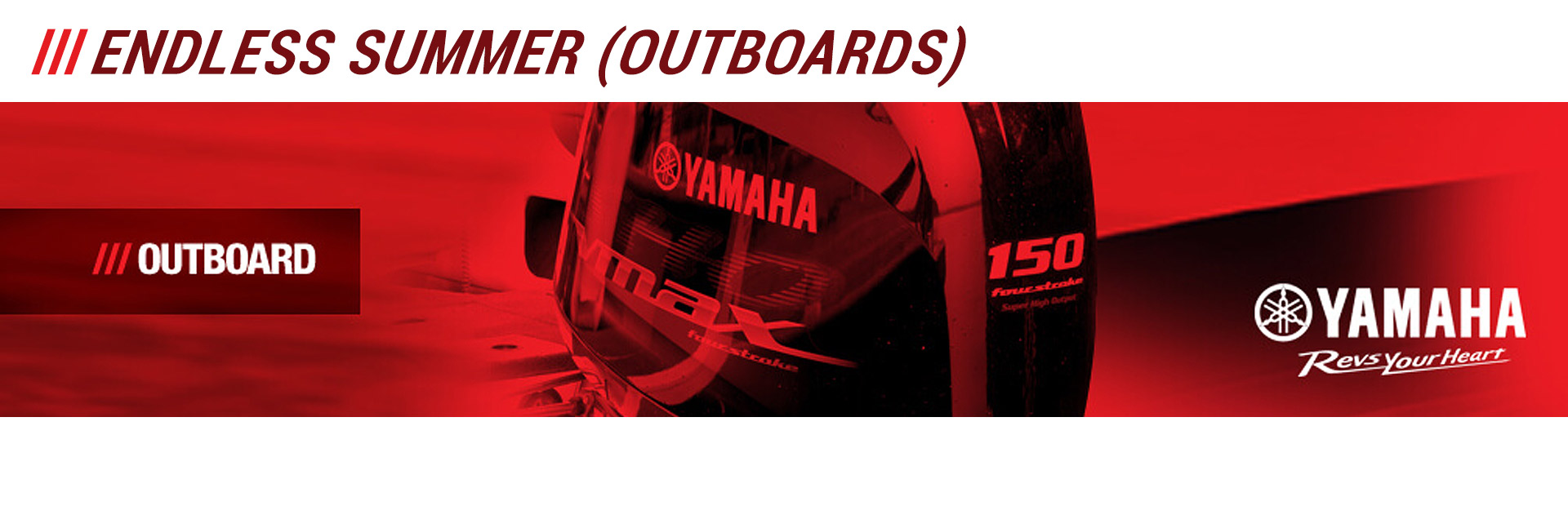 Yamaha: Endless Summer (Outboards)