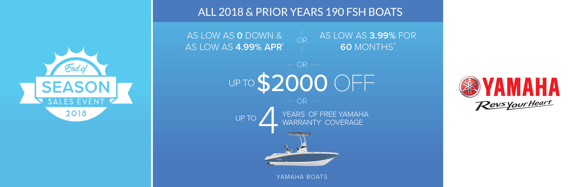 Yamaha: End of Season Sales Event - 2018 and Prior 190 FSH