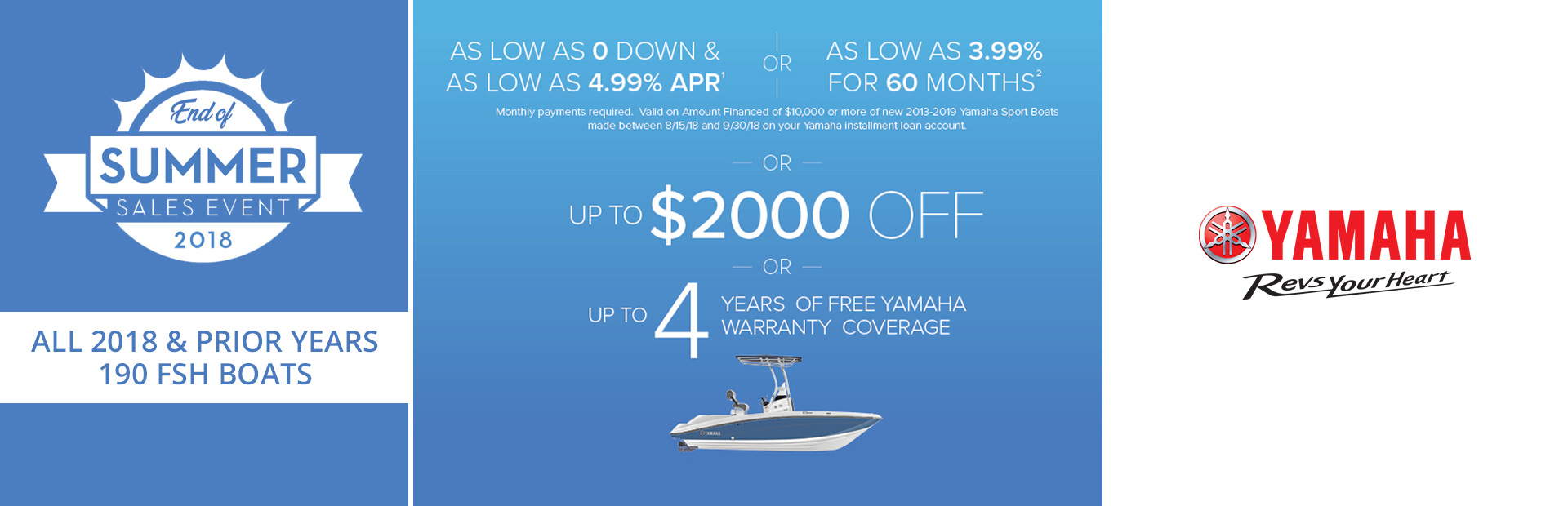 Yamaha: End of Summer Sales Event - 2018 & Prior FSH Boats
