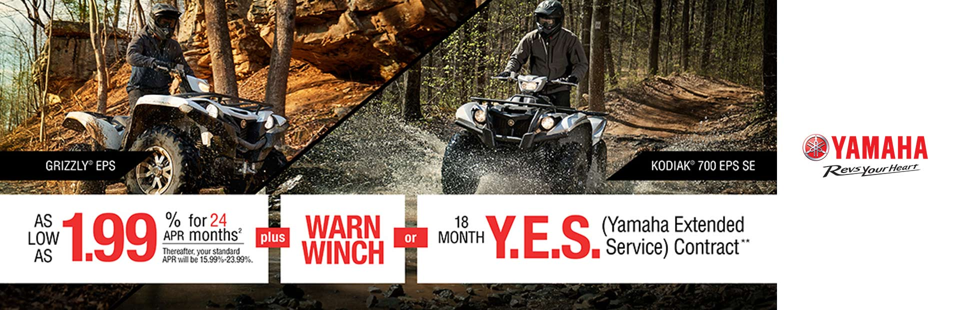 Yamaha: Free Warn® Winch -or- 18 Month Y.E.S. Contract