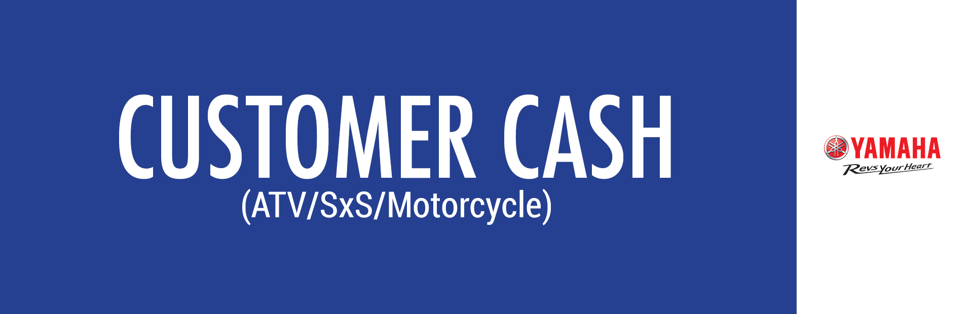 Yamaha: Customer Cash (ATV/SxS/Motorcycle)