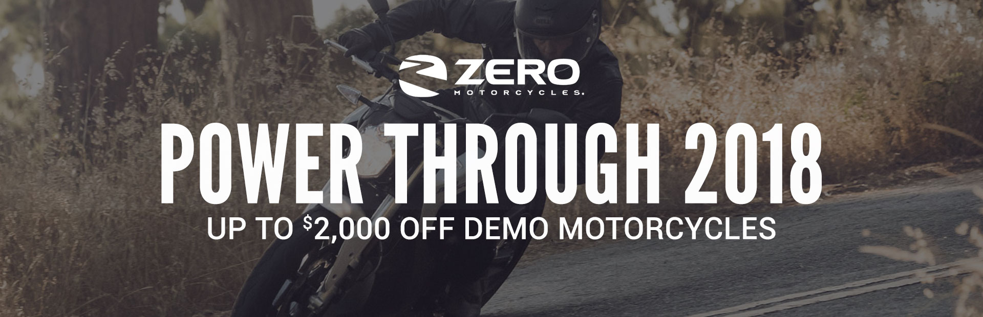 ZERO™: Power Through 2018