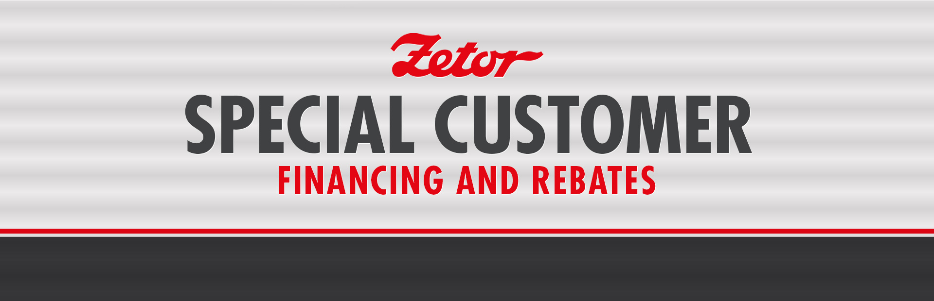 Zetor: Special Customer Financing and Rebates