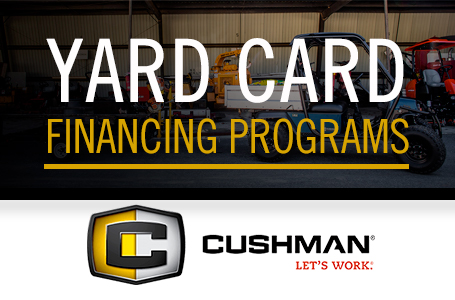 Cushman – Yard Card Financing Programs